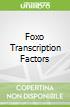 Foxo Transcription Factors