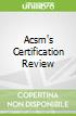 Acsm's Certification Review libro str