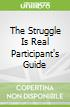 The Struggle Is Real Participant's Guide