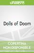 Dolls of Doom