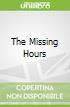 The Missing Hours