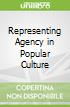 Representing Agency in Popular Culture
