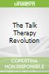 The Talk Therapy Revolution