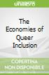 The Economies of Queer Inclusion