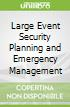 Large Event Security Planning and Emergency Management