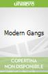 Modern Gangs
