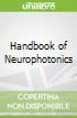 Handbook of Neurophotonics