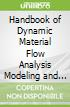 Handbook of Dynamic Material Flow Analysis Modeling and Applications