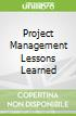 Project Management Lessons Learned