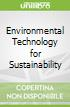 Environmental Technology for Sustainability