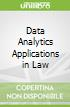 Data Analytics Applications in Law