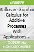Malliavin-skorohod Calculus for Additive Processes With Applications to Finance