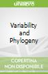 Variability and Phylogeny