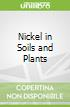 Nickel in Soils and Plants