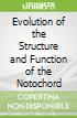 Evolution of the Structure and Function of the Notochord