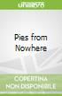 Pies from Nowhere