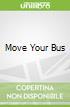 Move Your Bus libro str