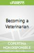 Becoming a Veterinarian