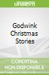 Godwink Christmas Stories