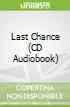 Last Chance (CD Audiobook)