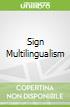 Sign Multilingualism