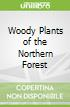 Woody Plants of the Northern Forest
