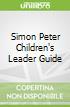 Simon Peter Children's Leader Guide
