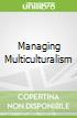 Managing Multiculturalism
