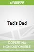 Tad's Dad