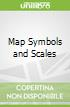Map Symbols and Scales