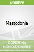 Mastodonia