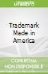 Trademark Made in America