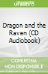 Dragon and the Raven (CD Audiobook)