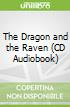 The Dragon and the Raven (CD Audiobook)