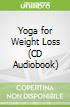 Yoga for Weight Loss (CD Audiobook)