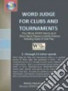 Word Judge for Clubs and Tournaments