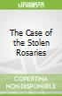 The Case of the Stolen Rosaries