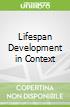 Lifespan Development in Context