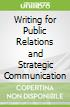 Writing for Public Relations and Strategic Communication
