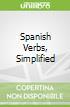 Spanish Verbs, Simplified
