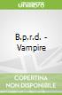 B.p.r.d. - Vampire