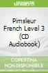 Pimsleur French Level 3 (CD Audiobook)