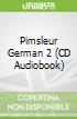 Pimsleur German 2 (CD Audiobook)