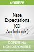 Nate Expectations (CD Audiobook)
