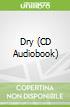 Dry (CD Audiobook)