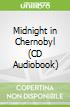 Midnight in Chernobyl (CD Audiobook)