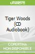 Tiger Woods (CD Audiobook)