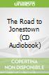 The Road to Jonestown (CD Audiobook)