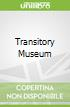 Transitory Museum