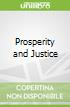 Prosperity and Justice